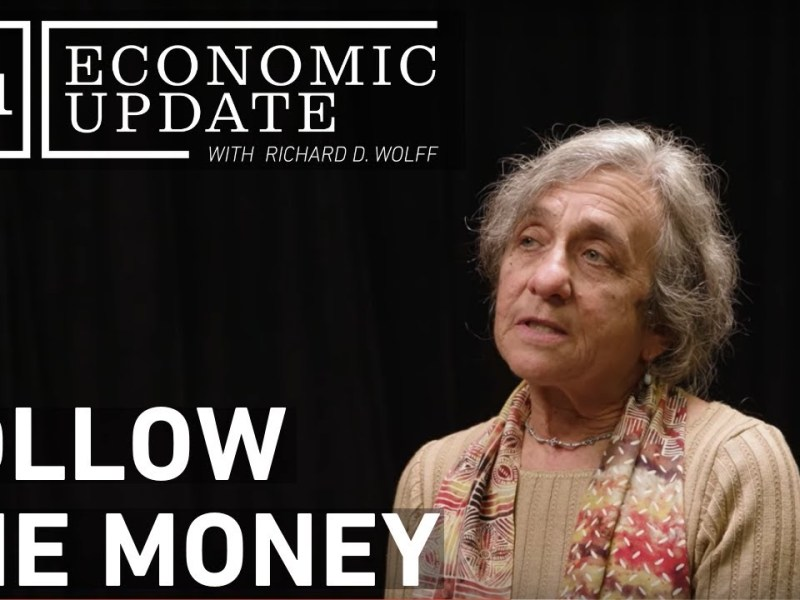 Economic Update: Follow The Money