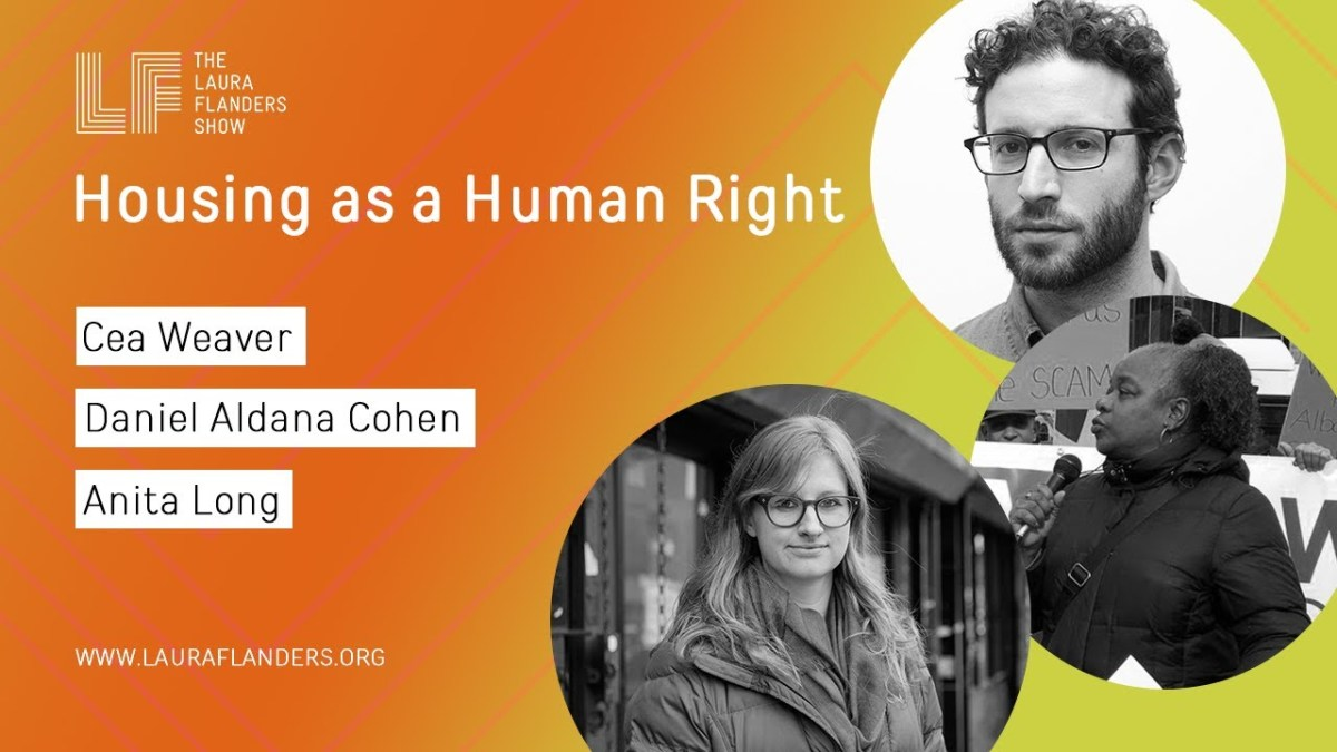 Laura Flanders Show: Housing as a Human Right