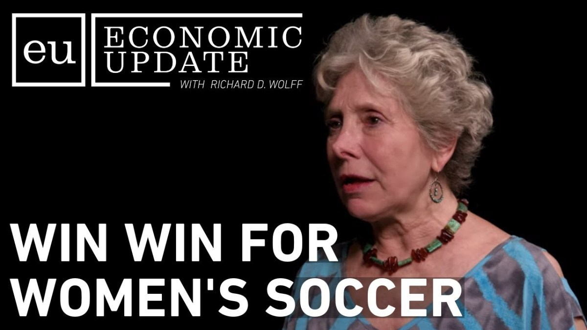 Economic Update: Win-Win For Women's Soccer