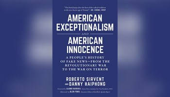 American Exceptionalism and American Innocence: The Propaganda That Upholds the Status Quo