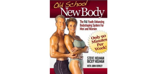 Review On Old School New Body By Steve & Becky Holman