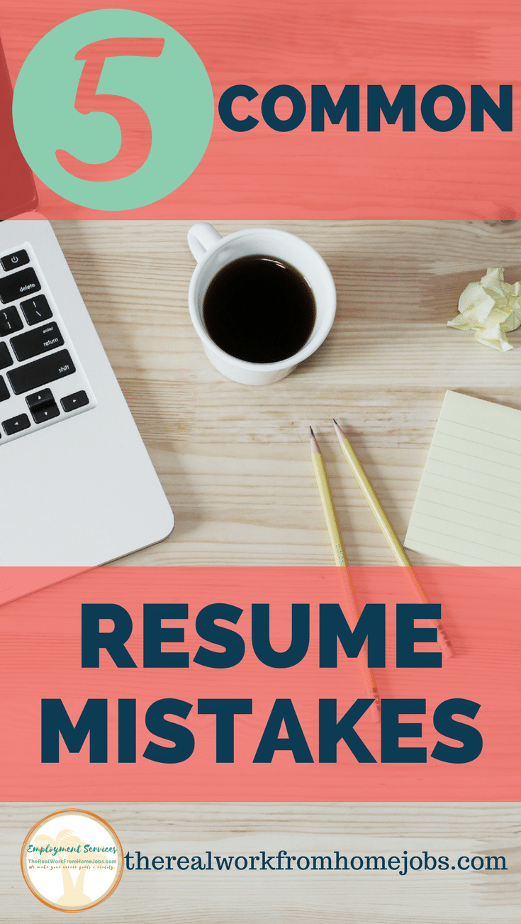 Resume Mistakes Resumes Therealworkfromhomejobs