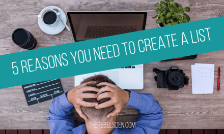5 Reasons you need to create a list