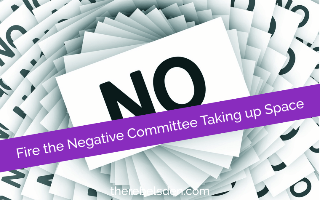 Fire the Negative Committee Taking up Space