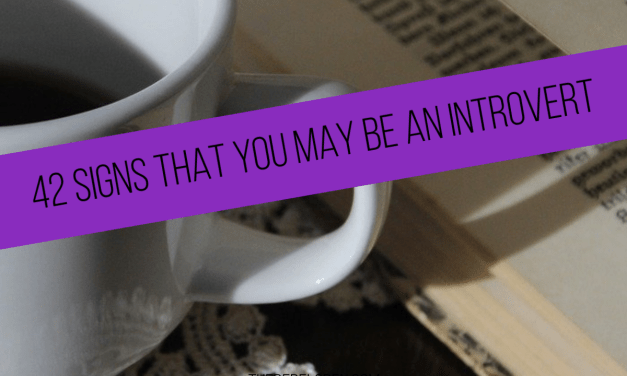 42 Signs that you may be an introvert