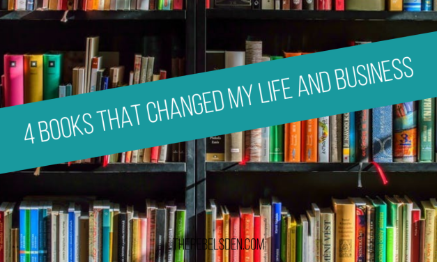 4 Books that changed my life and business
