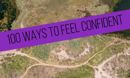 100 Ways to feel Confident