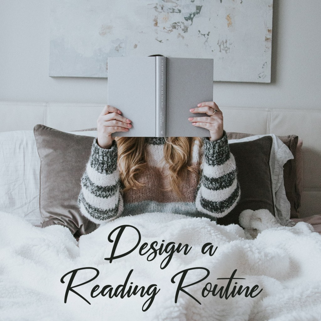 Design a Reading Routine