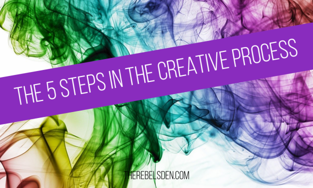 The 5 Steps In The Creative Process