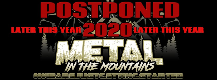 Metal in the Mountains is postponed