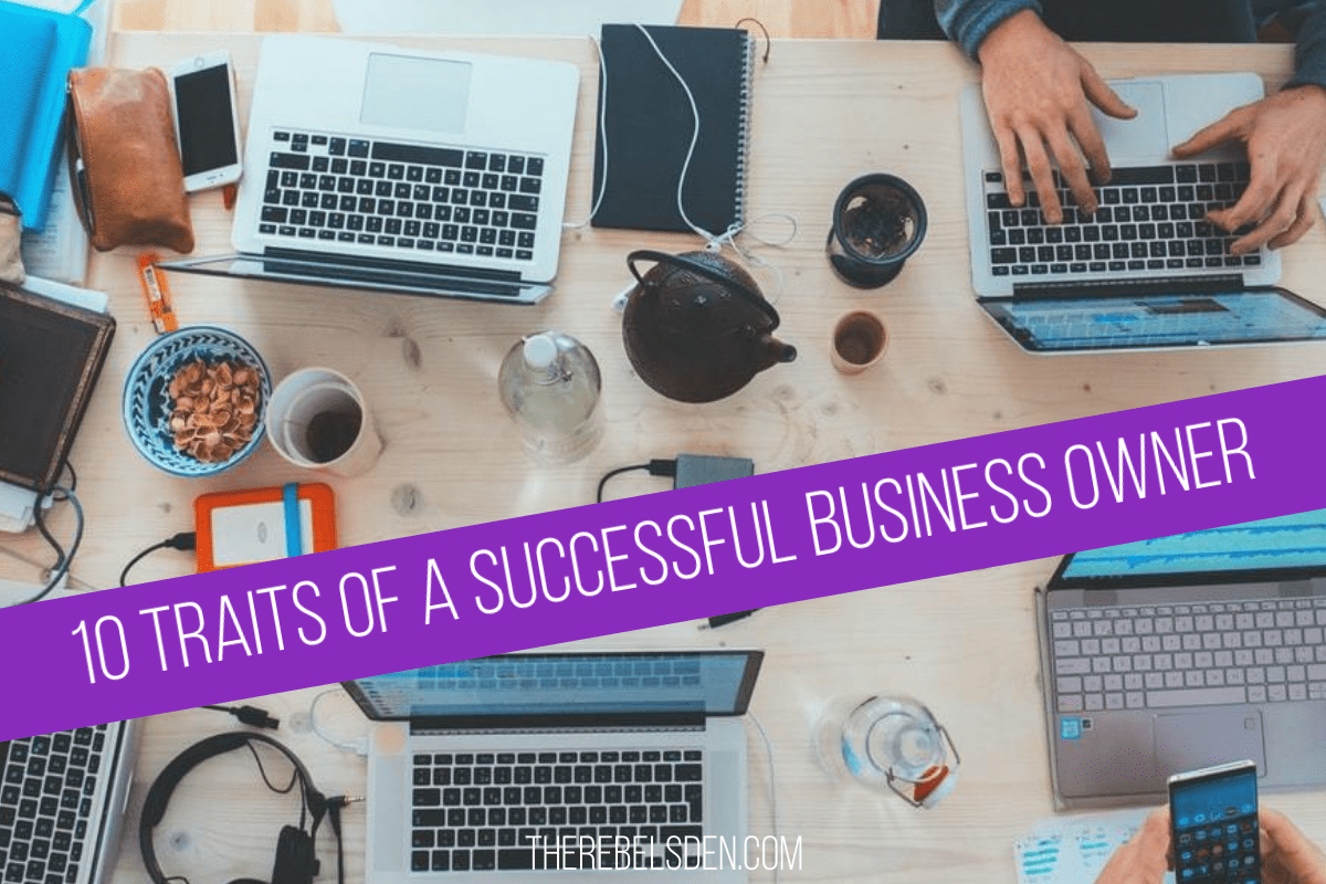 10 Traits of a Successful Business Owner