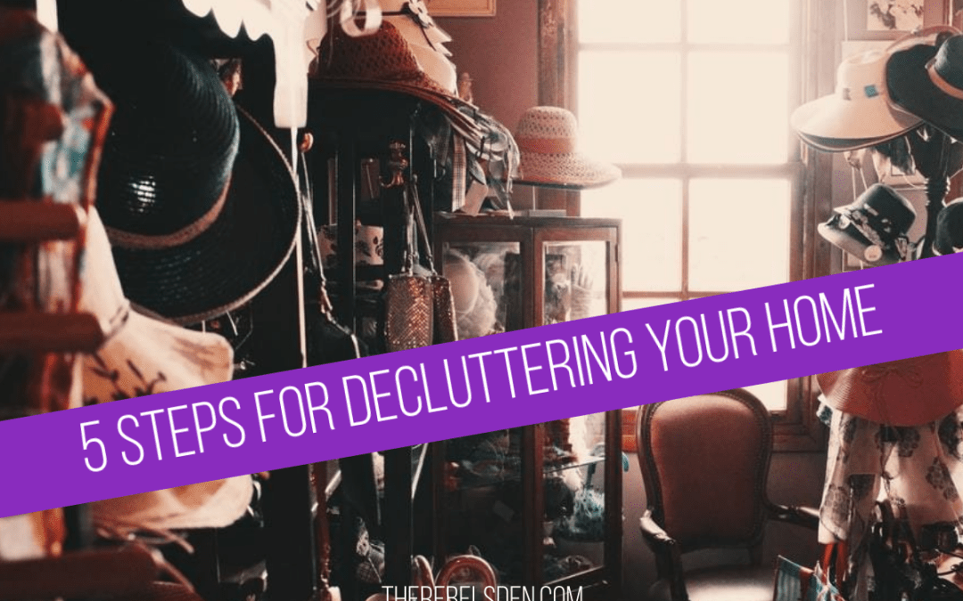 5 Steps for Decluttering Your Home