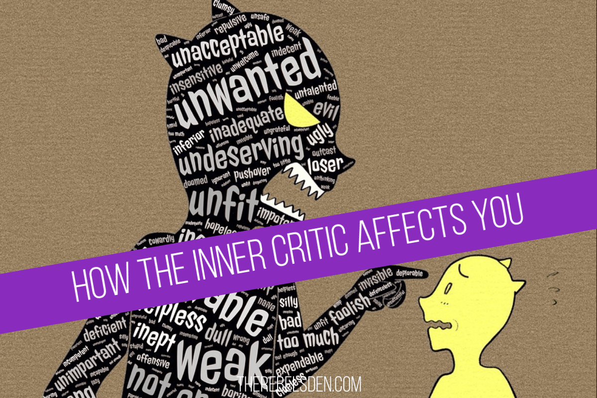 How the Inner Critic Affects You