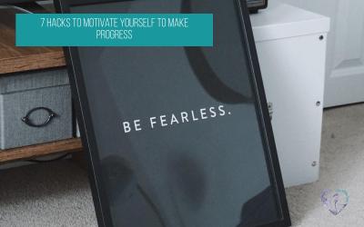 7 Hacks To Motivate Yourself To Make Progress