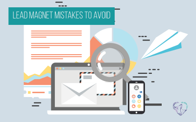 Lead Magnet Mistakes to Avoid