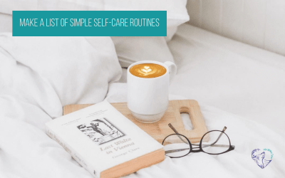 Make A List Of Simple Self-Care Routines