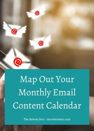 Map Out Your Monthly Email Content Calendar in a Weekend!