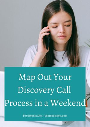 Map Out Your Discovery Call Process