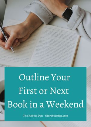 Outline Your First or Next Book in a Weekend
