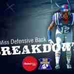 Position Breakdown Video: Ole Miss Defensive Backs