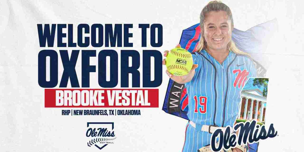 Oklahoma Transfer Brooke Vestal Joins Ole Miss Softball