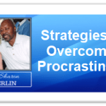 Strategies For Overcoming Procrastination