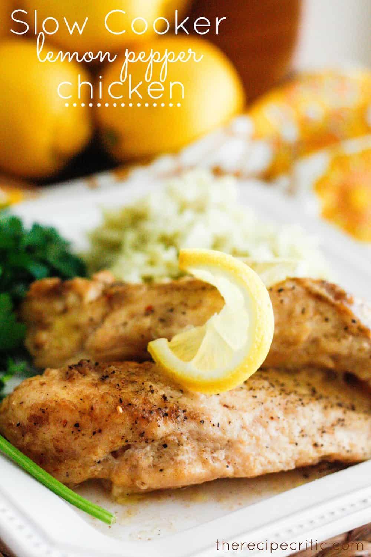 slow cooker lemon pepper chicken the recipe critic