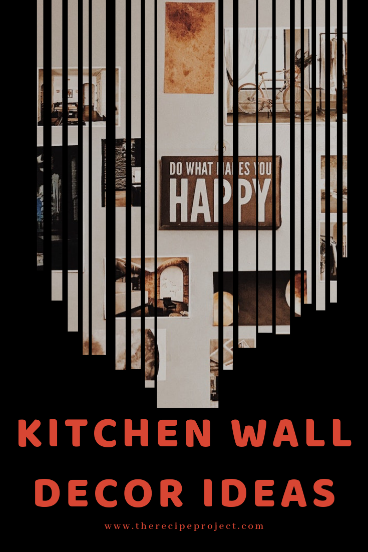 Kitchen Wall Decor Ideas (DIY and Unique Wall Decoration)