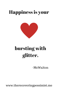 Happiness Glitter