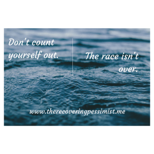 The Recovering Pessimist: Wisdom Wednesday #96 -- The race is never over. Carry on. | www.therecoveringpessimist.me #amwriting #recoveringpessimist