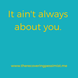 The Recovering Pessimist: Wisdom Wednesday #86 -- Check yourself.   www.therecoveringpessimist.me #amwriting #recoveringpessimist
