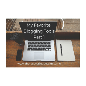 The Recovering Pessimist: My Favorite Blogging Tools Part 1-- Evernote and erasable pens are a few of my favorite blogging tools.   www.therecoveringpessimist.me #amwriting #recoveringpessimist #optimisticpessimist