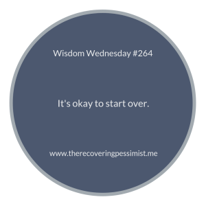 "The Recovering Pessimist | ""Wisdom Wednesday #264"" 