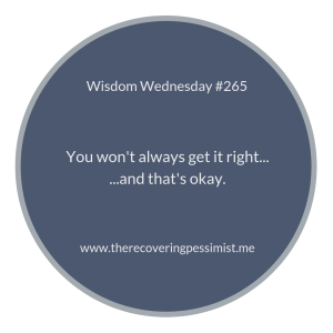 "The Recovering Pessimist | ""Wisdom Wednesday #265"" 