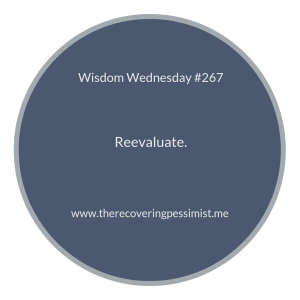 "The Recovering Pessimist | ""Wisdom Wednesday #267 