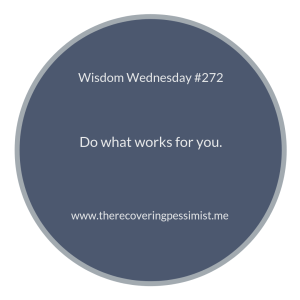 "The Recovering Pessimist | ""Wisdom Wednesday #272"" 