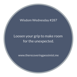 "The Recovering Pessimist | ""Wisdom Wednesday #287"" 