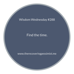 "The Recovering Pessimist | ""Wisdom Wednesday #288"" 