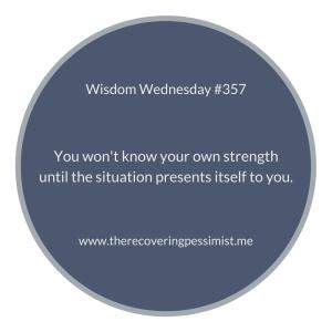 The Recovering Pessimist | Wisdom Wednesday #357 | www.therecoveringpessimist.me | #amwriting #recoveringpessimist #optimisticpessimist #wisdomwednesday