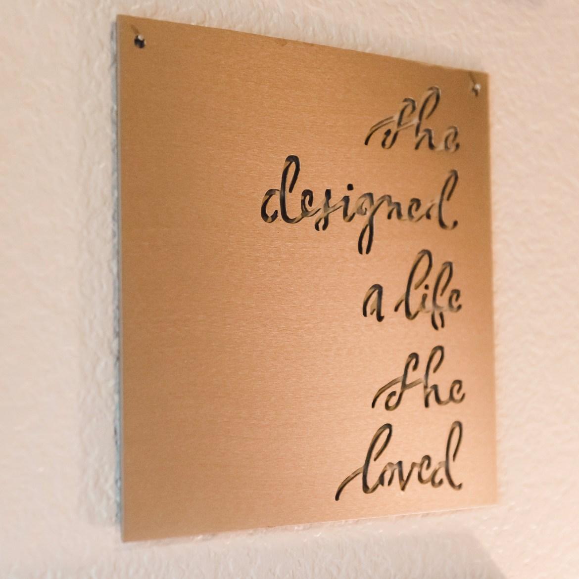 She designed a life she loved metal sign. #magnolia #magnoliamarket #waco