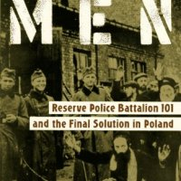 "Review of ""Ordinary Men: Reserve Police Battalion 101 and the Final Solution in Poland"""