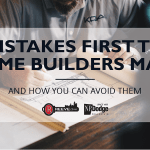 the reeve group 9 mistakes first time home builders make