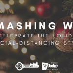 9 Smashing Ways to Celebrate the Holidays Social Distancing Style