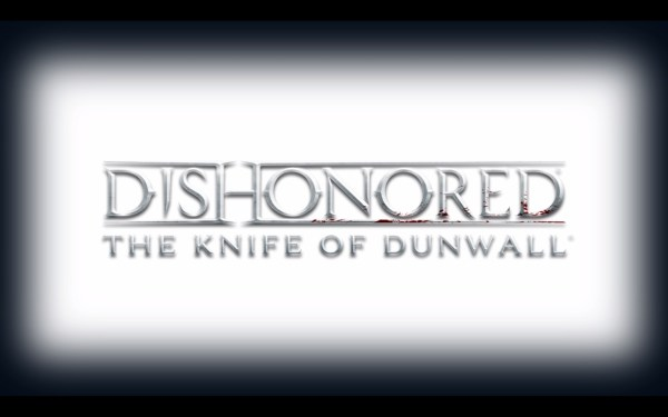 Dishonored Knife of Dunwall DLC Screenshot Wallpaper Title Screen