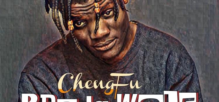 [New Music] ChengFu – Broda Wale