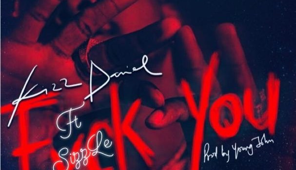 Sizzle – Fvck You Cover ft Kizz Daniel