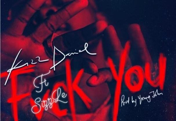Sizzle – Fvck You Cover ft Kizz Daniel