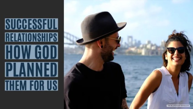 God's way to have a successful relationship