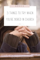 what to do when you're bored at church