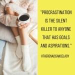 The Deadly Killer called Procrastination!